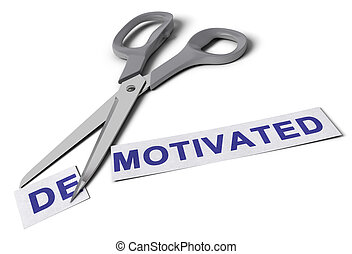 Scissors cut the word demotivated in two parts, the first one with the suffix re and the second one with the word motivated, conceptual image for motivation.