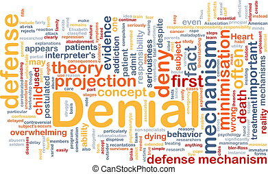 Denial background concept - Background concept wordcloud...