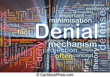Background concept wordcloud illustration of denial glowing light