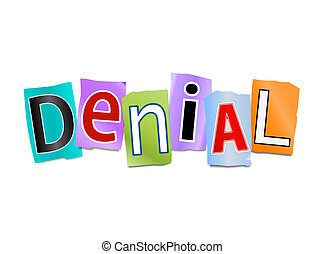 Illustration depicting cutout printed letters arranged to form the word denial.