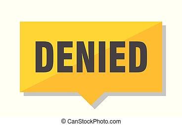 denied price tag - denied yellow square price tag