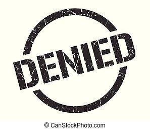 denied stamp - denied black round stamp