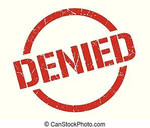 denied stamp - denied red round stamp