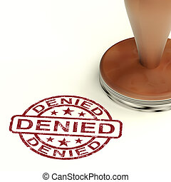 Denied Stamp Showing Rejection Decline Or Refusal