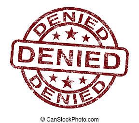 Denied Stamp Showing Rejection Or Refusal