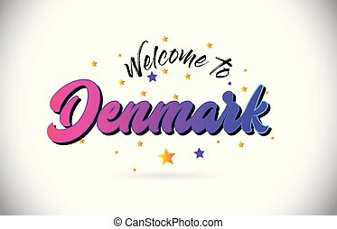 Denmark Welcome To Word Text with Purple Pink Handwritten Font and Yellow Stars Shape Design Vector.