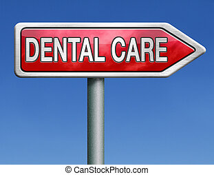 dental careoral hygiene or surgery for healthy teeth without caries but with a beautiful smile road sign with text