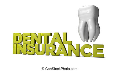 dental insurance text with molar tooth isolated on white background