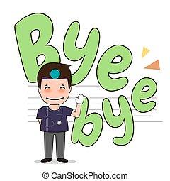 Dentist with word BYE BYE, Cartoon character Dentist Design...