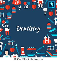 Dentistry design template with flat medical icons -...