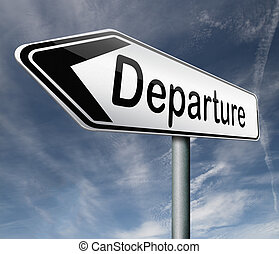 departure road sign arrow starting point of a journey depart...