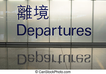 Departure sign with chinese - Departure sign of Hong Kong...