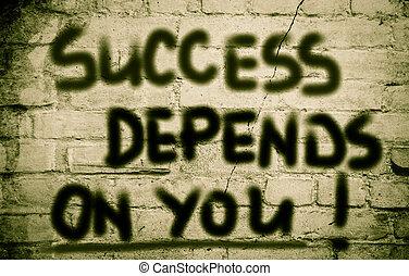 depends, 概念, あなた, 成功