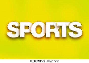 deportes, concepto, colorido, palabra, arte