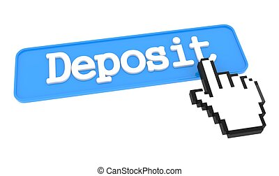 Deposit Button with Hand Cursor.