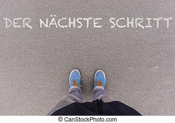 Der naechste Schritt, German text for Next Step text on...