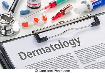 Dermatology written on a clipboard