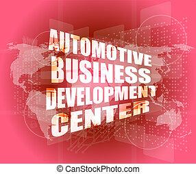 desarrollo, centro, concepto de la corporación mercantil, automotor, pantalla, tacto, digital, interfaz