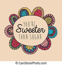 desenho, sweeter