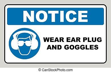 desgaste, plugues orelha, e, óculos proteção, sinal
