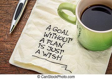 desiderio, senza, scopo, giusto, piano