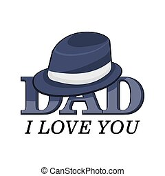 Design a poster, banner or flyer with stylish text I love dad. Father s Day Celebrations.