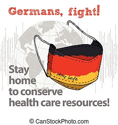 Design concept of Medical information poster against virus epidemic Germans, fight Stay home to conserve health care resources Hand drawn face textile mask with national flag and text Stay Safe