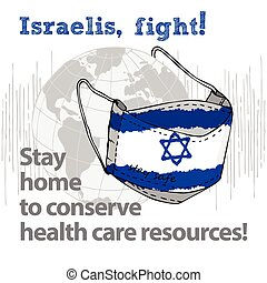 Design concept of Medical information poster against virus epidemic Israelis, fight Stay home to conserve health care resources Hand drawn face textile mask with national flag and text Stay Safe