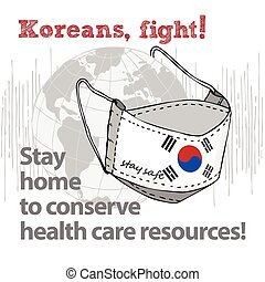 Design concept of Medical information poster against virus epidemic Koreans, fight Stay home to conserve health care resources Hand drawn face textile mask with national flag and text Stay Safe