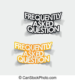 design element: Frequently Asked Question - realistic design...