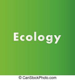 design, grafik, begriff, ökologie, dein