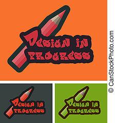 Design in progress