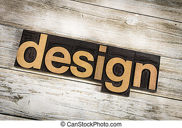 Design Letterpress Word on Wooden Background