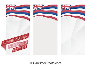 Design of banners, flyers, brochures with Hawaii State Flag.