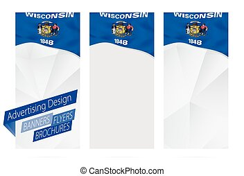 Design of banners, flyers, brochures with Wisconsin State Flag.