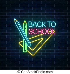 Design of leaflet, flyer with pencils and ruler. Neon banner with back to school greeting text.
