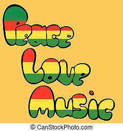 Design of Peace, Love and Music in bubble style in green, yellow and red colors. Vector illustration.