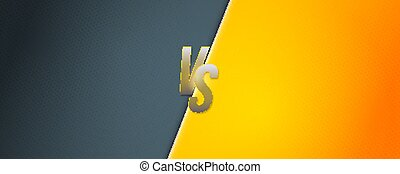 Design screen of versus. Glowing letters VS. Template for battle headline. Banner for competition of boxing, martial arts, mma, fighter match, soccer, football. Vector illustration, EPS10.