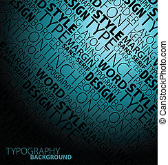 design, typografi, bakgrund