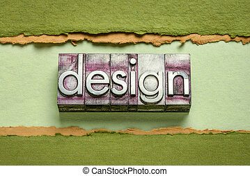 design word abstract in gritty vintage letterpress metal types