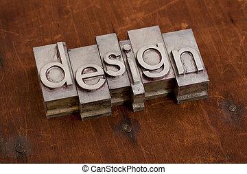 design - word in metal type