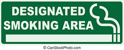 Designated Smoking Area - Smoking area sign. Green Sign -...