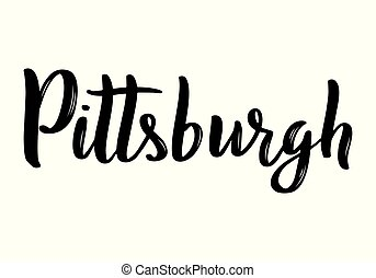Pittsburgh hand-lettering calligraphy. Hand drawn brush calligraphy. City lettering design. Vector illustration.