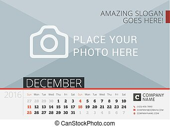 Desk Calendar 2016. Vector Print Template with Place for Photo. December. Week Starts Sunday