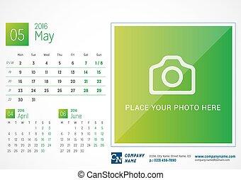 Desk Calendar 2016. Vector Print Template. May. Week Starts Monday