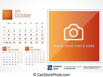 Desk Calendar 2016. Vector Print Template. October. Week Starts Monday