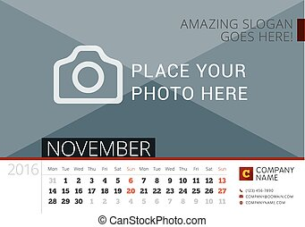 Desk Calendar 2016 Year. Vector Design Print Template with Place for Photo. November. Week Starts Monday