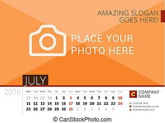 Desk Calendar 2016 Year. Vector Design Print Template with Place for Photo. July. Week Starts Monday