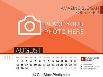 Desk Calendar 2016 Year. Vector Design Print Template with Place for Photo. August. Week Starts Monday
