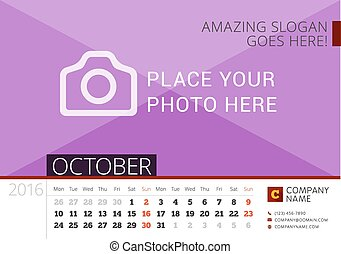 Desk Calendar 2016 Year. Vector Design Print Template with Place for Photo. October. Week Starts Monday